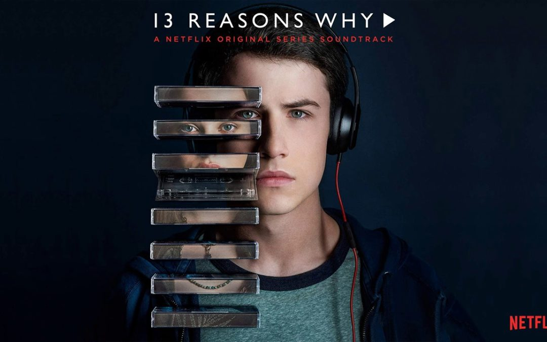 13 Reasons Why: It's Got Our Attention, So Let's Talk About It